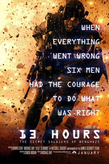 13 Hours: The Secret Soldiers of Benghazi - 2016-01-15 00:00:00