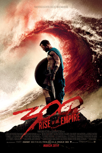 300 Rise of an Empire - Mar 7, 2014