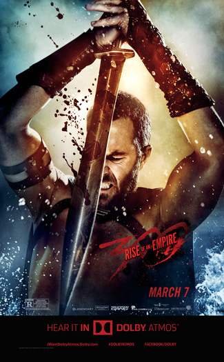 300 Rise of an Empire 3D Atmos - 2014-03-07 00:00:00