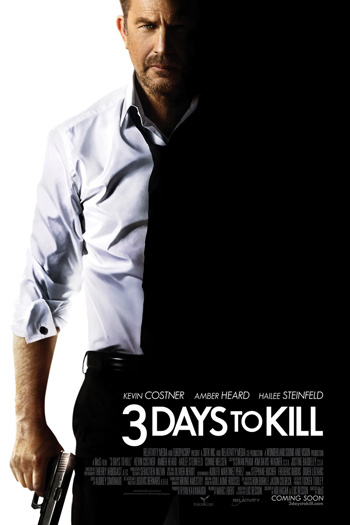 3 Days to Kill - Feb 21, 2014