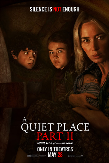 A Quiet Place Part II - May 28, 2021