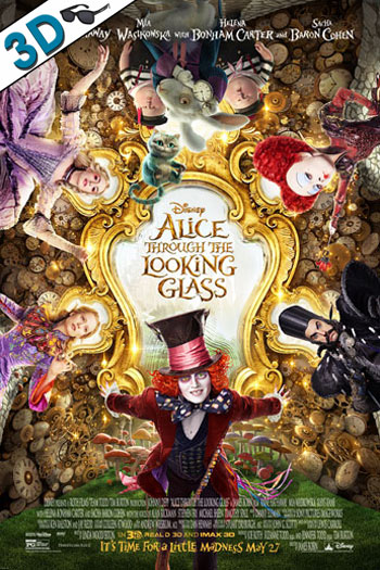 Alice Through the Looking Glass 3D - 2016-05-27 00:00:00