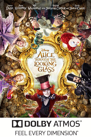 Alice Through the Looking Glass ATMOS - 2016-05-27 00:00:00