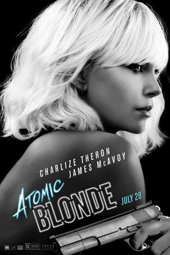Atomic Blonde - Jul 28, 2017