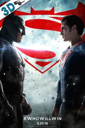 Batman V. Superman: Dawn of Justice 3D - 2016-03-25 00:00:00