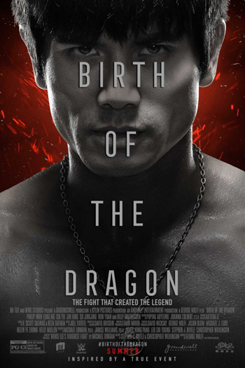 Birth of the Dragon - Aug 25, 2017