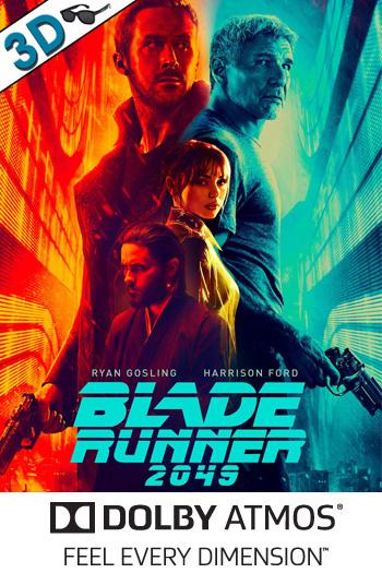 Blade Runner 2049 3D ATMOS - 2017-10-06 00:00:00