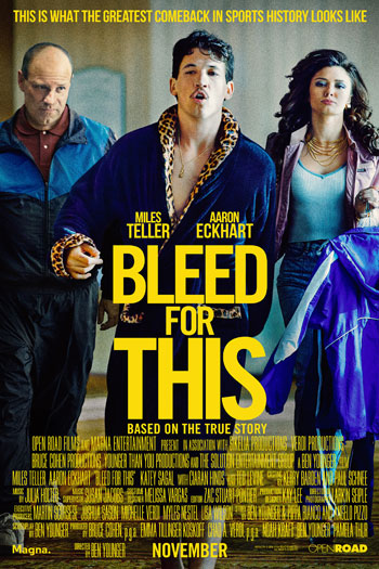 Bleed For This - Nov 18, 2016