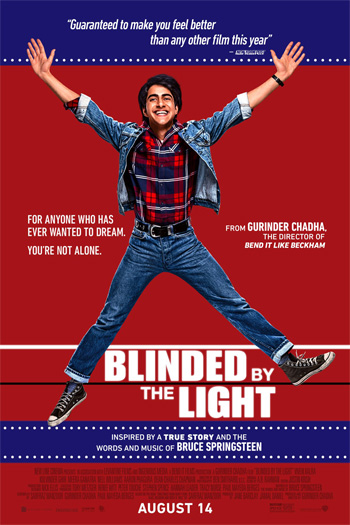 Blinded by the Light - Aug 16, 2019