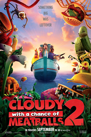 Cloudy with a Chance of Meatballs 2 - Sep 27, 2013