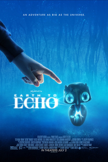 Earth to Echo - Jul 2, 2014