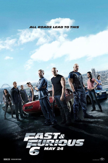 Fast and Furious 6 - May 24, 2013