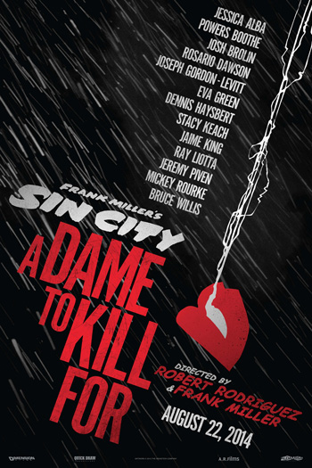 Frank Miller's Sin City A Dame to Kill For 3D - 2014-08-22 00:00:00