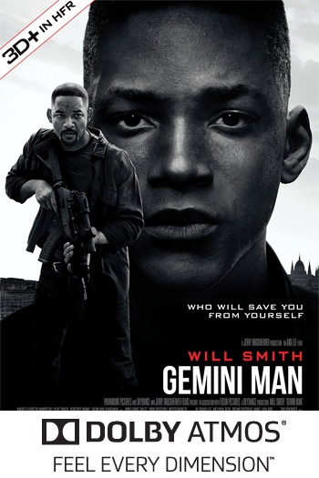 Gemini Man 3D+ in HFR ATMOS - 2019-10-11 00:00:00