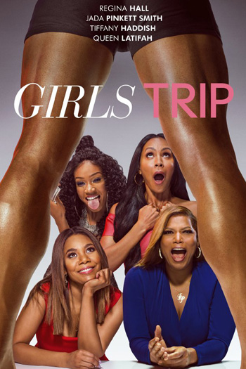 Girls Trip - Jul 21, 2017