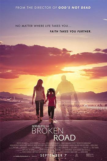 God Bless the Broken Road - Sep 7, 2018
