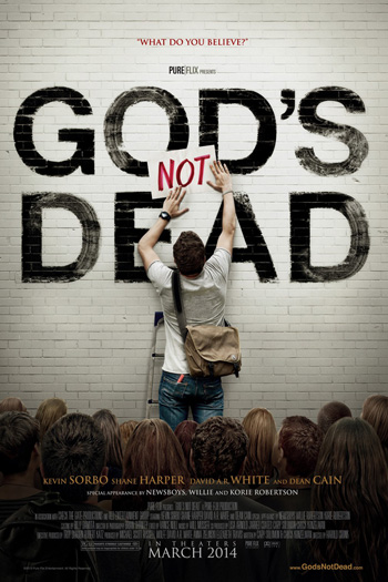 Gods Not Dead - Apr 4, 2014