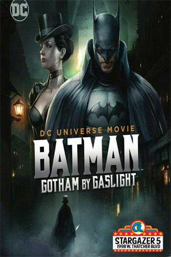Gotham by Gaslight - Mar 21, 2019