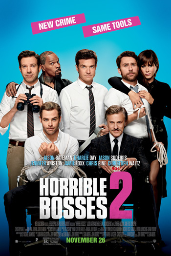 Horrible Bosses 2 - 2014-11-26 00:00:00