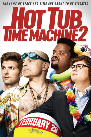 Hot Tub Time Machine 2 - 2015-02-20 00:00:00