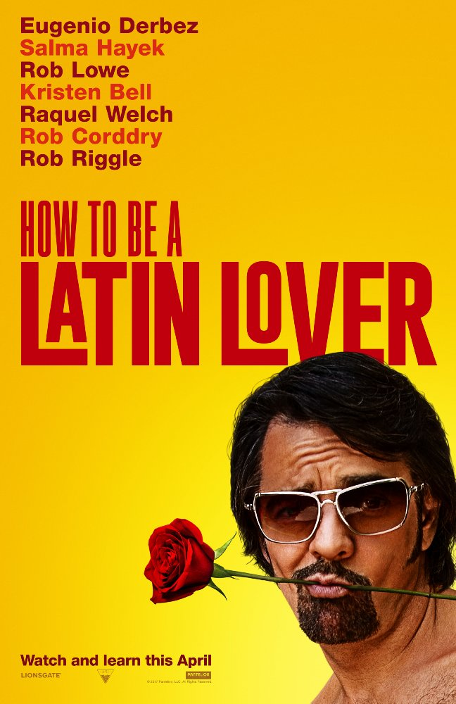 How To Be A Latin Lover - 2017-04-28 00:00:00