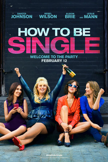 How to be Single - 2016-02-12 00:00:00