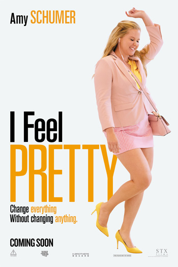 I Feel Pretty - Apr 20, 2018