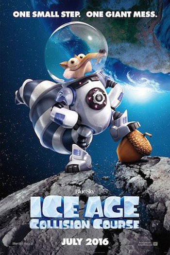 Ice Age: Collision Course - Jul 22, 2016