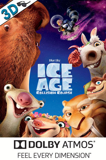 Ice Age: Collision Course 3D ATMOS - 2016-07-22 00:00:00