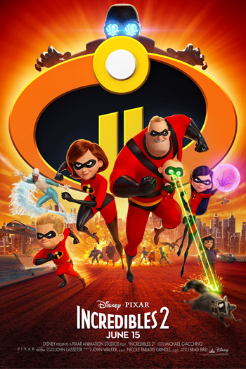 Incredibles 2 - Jun 15, 2018
