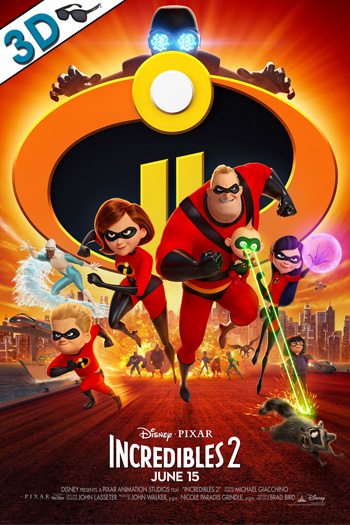 Incredibles 2 3D - 2018-06-15 00:00:00