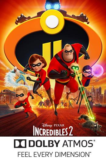 Incredibles 2 ATMOS - 2018-06-15 00:00:00