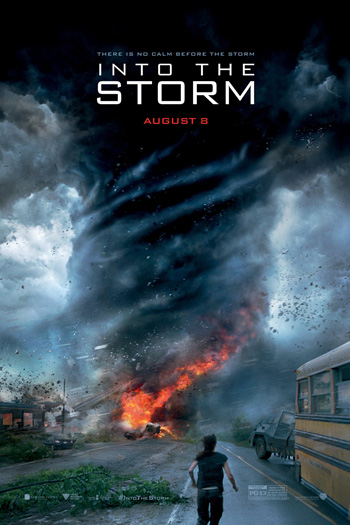 Into the Storm - Aug 8, 2014