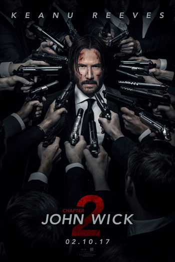 John Wick: Chapter 2 - Feb 10, 2017
