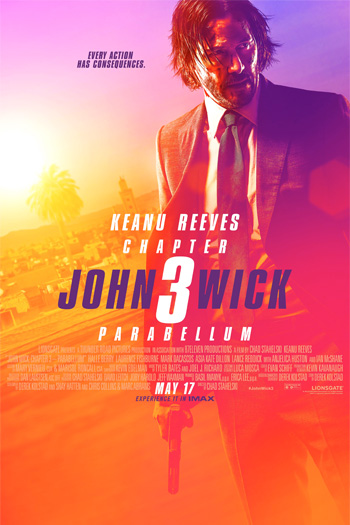 John Wick: Chapter 3 - Parabellum - May 17, 2019