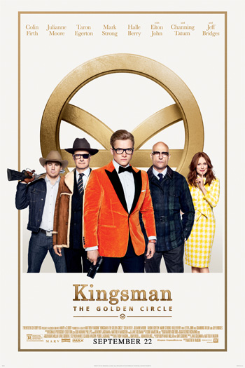 Kingsman: The Golden Circle - Sep 22, 2017