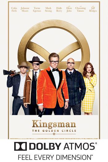 Kingsman: The Golden Circle ATMOS - 2017-09-22 00:00:00