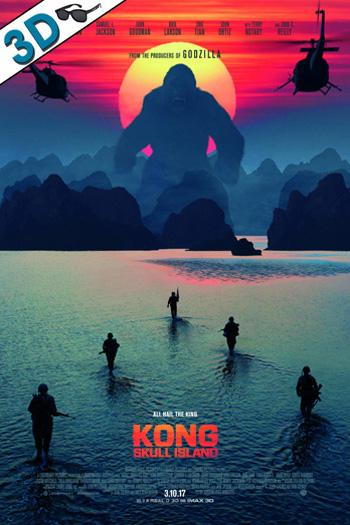 Kong: Skull Island 3D - 2017-03-10 00:00:00