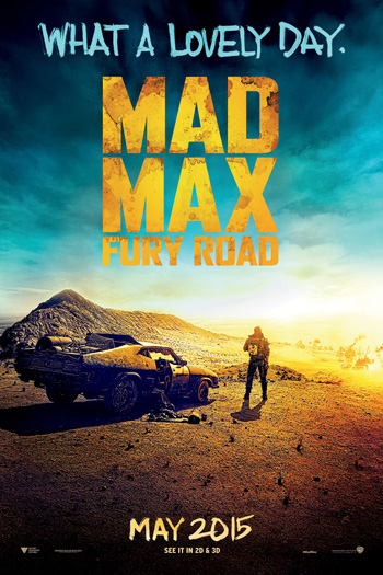 Mad Max Fury Road - 2015-05-15 00:00:00