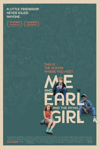 Me and Earl and The Dying Girl - Jul 3, 2015