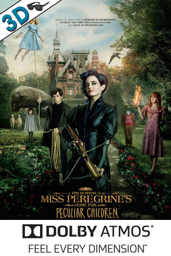 Miss Peregrine's Home for Peculiar Children 3D ATMOS - 2016-09-30 00:00:00