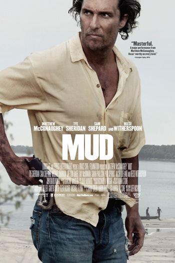 Mud - May 10, 2013