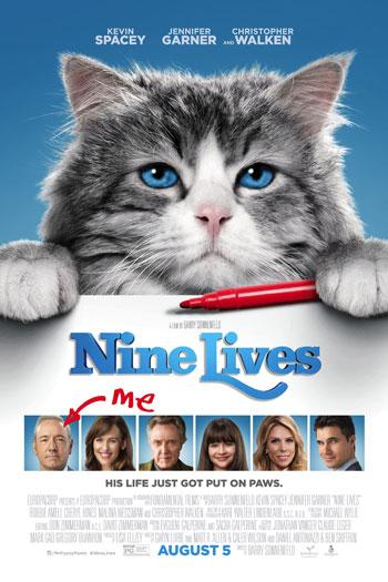 Nine Lives - Aug 5, 2016