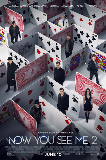 Now You See Me 2 - Jun 10, 2016