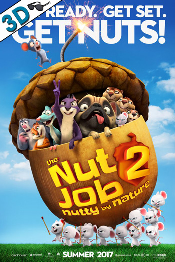 Nut Job 2: Nutty by Nature 3D - 2017-08-11 00:00:00