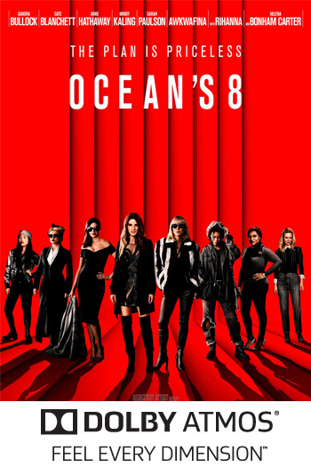 Ocean's 8 ATMOS