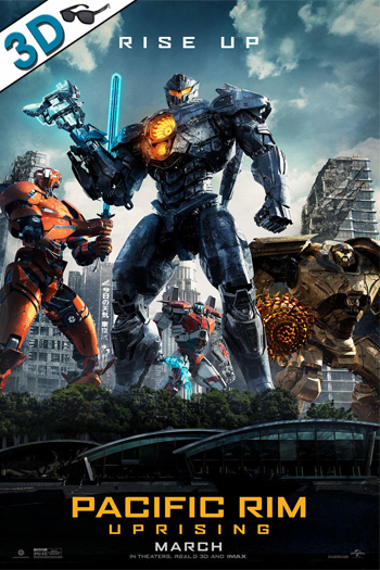 Pacific Rim: Uprising 3D - 2018-03-23 00:00:00