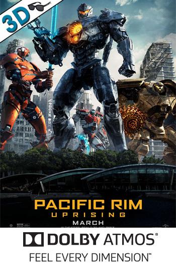 Pacific Rim: Uprising 3D ATMOS - 2018-03-23 00:00:00
