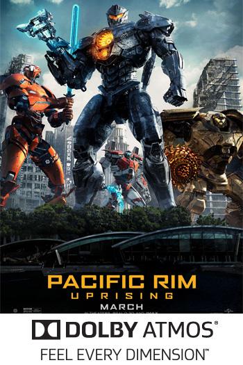 Pacific Rim: Uprising ATMOS - 2018-03-23 00:00:00