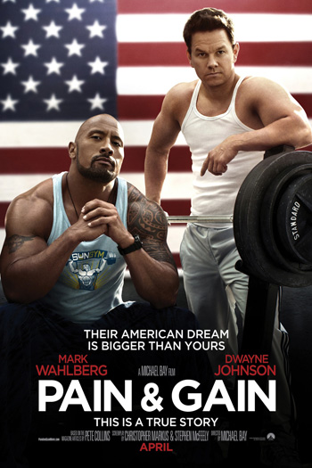Pain and Gain - Apr 26, 2013